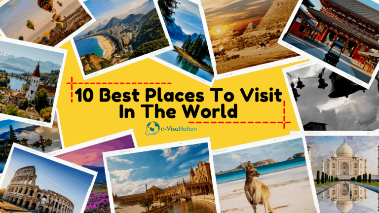 10 Places To Visit in the world