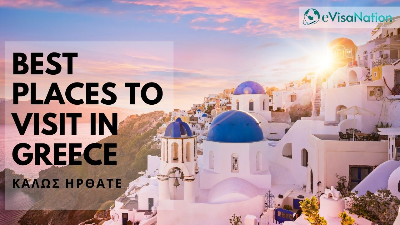 BEst Places to Visti In Greece