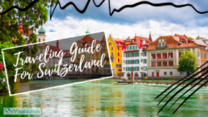 ultimate guide for traveling to switzerland