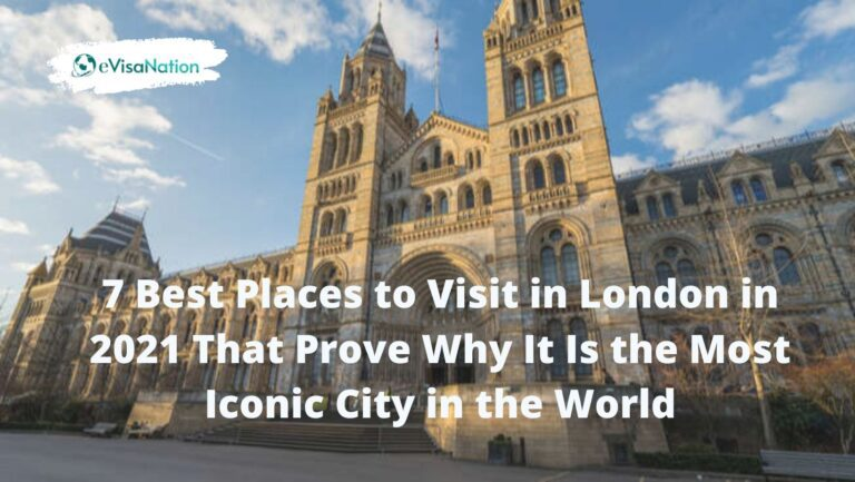 Best 7 Places to Visit in London