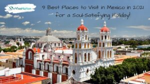 Best Places to Visit in Mexico in 2021